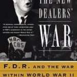 The New Dealers War FDR and the War Within World War II